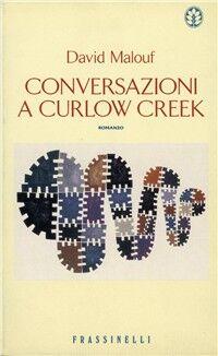 Conversazioni a Curlow Creek