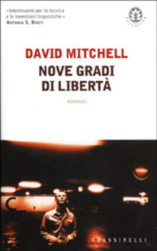 Nove gradi di libertà - David Mitchell - copertina