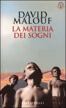 La materia dei sogni - David Malouf - copertina