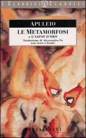 Le metamorfosi o l'asino d'oro. Testo latino a fronte
