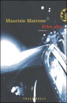 Erba alta - Maurizio Matrone - copertina