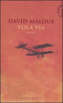Vola via - David Malouf - copertina