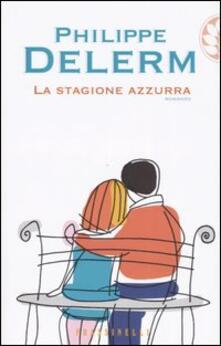 La stagione azzurra - Philippe Delerm - copertina