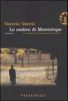 Le ombre di Montelupo - Valerio Varesi - copertina