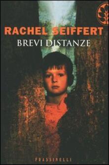 Brevi distanze - Rachel Seiffert - copertina