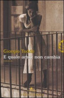 E quale amor non cambia - Giorgio Todde - copertina