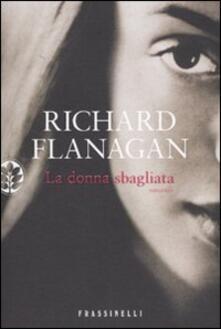 La donna sbagliata - Richard Flanagan - copertina