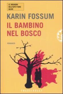 Il bambino nel bosco - Karin Fossum - copertina