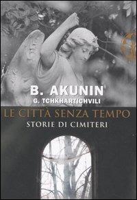 Le Le città senza tempo - Akunin Boris - wuz.it