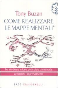 Come realizzare le mappe mentali - Tony Buzan - copertina