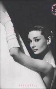 Audrey Hepburn - Donald Spoto - copertina