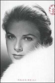 Grace Kelly - Robert Lacey - copertina