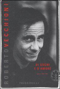 Di sogni e d'amore. Poesie 1960-1964