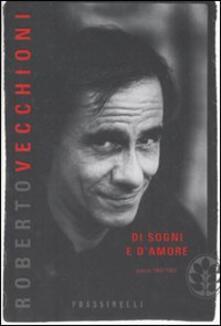 Di sogni e d'amore. Poesie 1960-1964 - Roberto Vecchioni - copertina