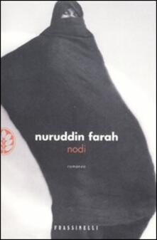 Nodi - Nuruddin Farah - copertina