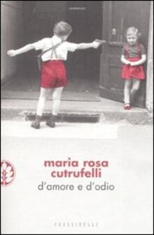 D'amore e d'odio - Maria Rosa Cutrufelli - copertina