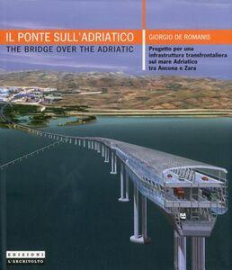 Il ponte sull'Adriatico