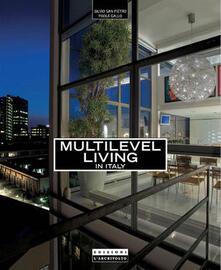Multilevel living. Ediz. inglese e italiana - copertina
