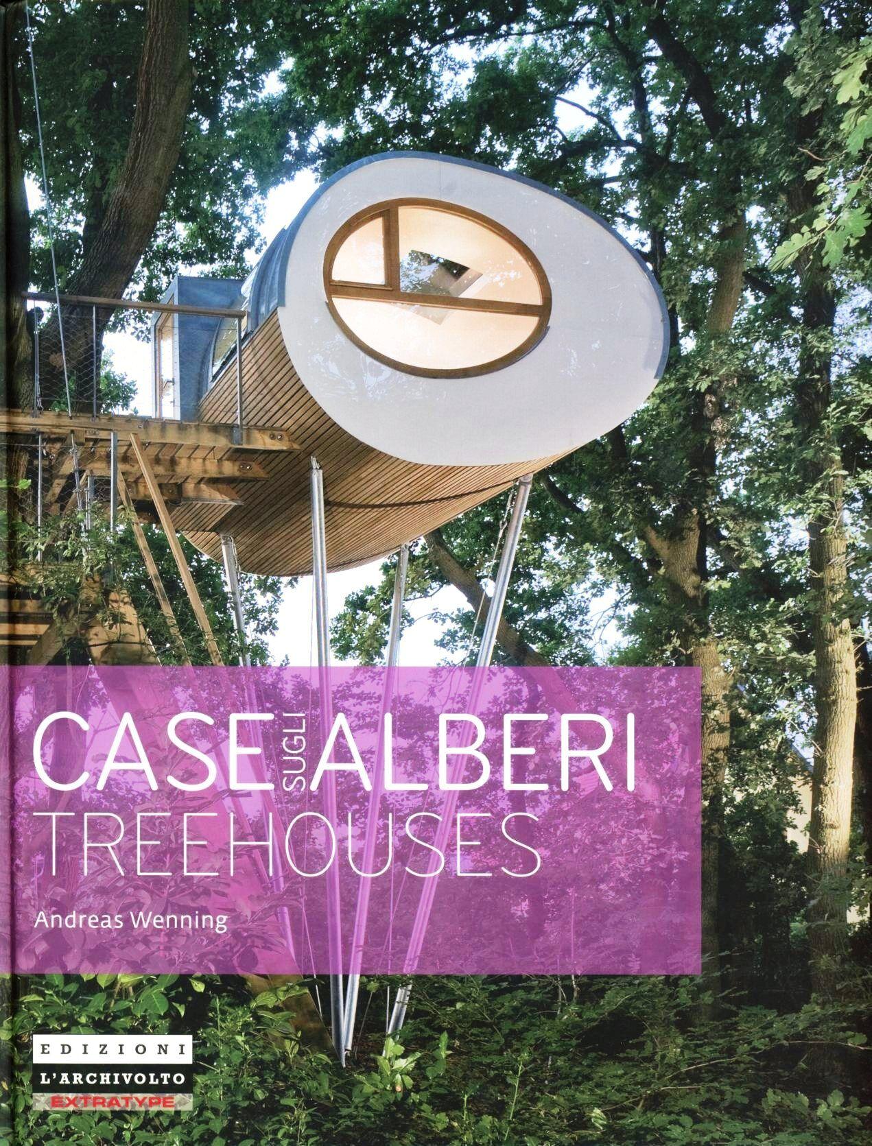 Case sugli alberi. Ediz. italiana e inglese