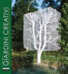 Lpgcsostenible.es Giardini creativi. Ediz. italiana e inglese Image