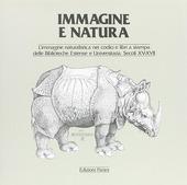 Immagine e natura. L'immagine naturalistica nei codici e libri a stampa delle biblioteche estense e universitaria