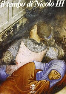 Il tempo di Niccolò III. Gli affreschi del castello di Vignola e la pittura tardogotica nei domini estensi - copertina