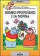 Bombo ippopotamo e la nonna. Gli amici di Pimpa