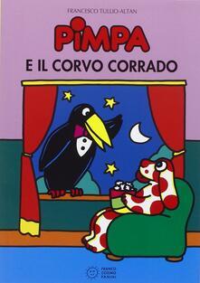 Pimpa e il corvo Corrado. Ediz. illustrata - Altan - copertina