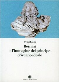 Bernini e l'immagine del principe cristiano ideale