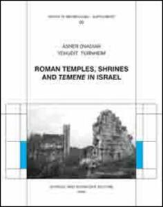 Roman temples, shrines and «temene» in Israel