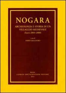 Nogara. Archeologia e storia di un villaggio medievale (Scavi 2003-2008) - copertina