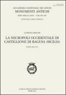 La necropoli occidentale di Castiglione di Ragusa (Sicilia). Scavi 1969-1972. Ediz. multilingue - Laurence Mercuri - copertina