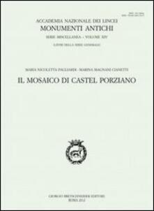 Il mosaico di castel Porziano - M. Nicoletta Pagliardi,Marina Magnani Cianetti - copertina