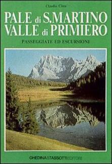 Pale di S. Martino-Valle di Primiero. Passeggiate ed escursioni