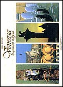Venezia. Le quattro stagioni - Cesare Gerolimetto - copertina