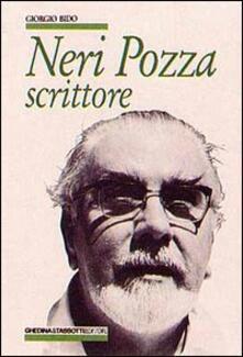 Neri Pozza. Scrittore - Giorgio Bido - copertina