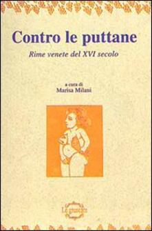 Contro le puttane. Rime venete del XVI secolo - Marisa Milani - copertina
