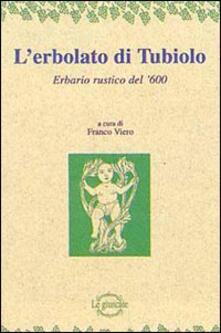 Premioquesti.it L' erbolato di Tubiolo. Erbario rustico del '600 Image
