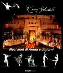 Dieci anni di Arena e dintorni - Remo Schiavo - copertina