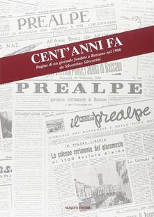 Warholgenova.it Cent'anni fa. Pagine di un giornale fondato a Bassano nel 1906 da Silvestro Silvestrini Image