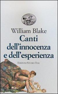 Canti dell'innocenza e dell'esperienza - Blake William - wuz.it