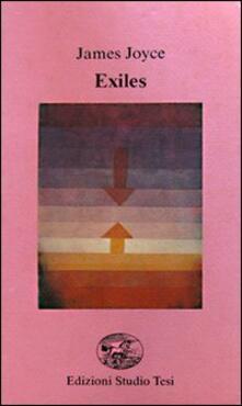 Exiles. Testo inglese a fronte - James Joyce - copertina