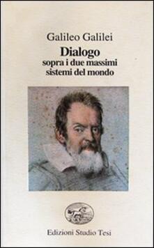 Dialogo sopra i due massimi sistemi del mondo - Galileo Galilei - copertina