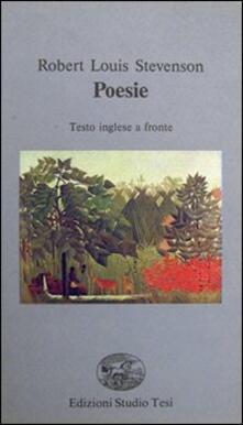 Poesie. Testo inglese a fronte - Robert Louis Stevenson - copertina