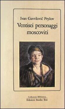 Ventisei personaggi moscoviti - Ivan Pryzov - copertina