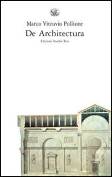 De architectura. Testo latino a fronte - Marco Vitruvio Pollione - copertina
