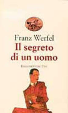 Il segreto di un uomo - Franz Werfel - copertina