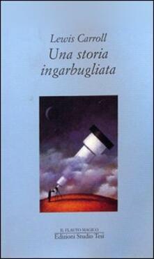 Una storia ingarbugliata - Lewis Carroll - copertina
