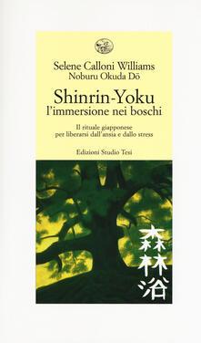 Amatigota.it Shinrin-yoku. L'immersione nei boschi. Il rituale giapponese per liberarsi dall'ansia e dallo stress Image