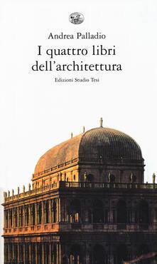 Listadelpopolo.it I quattro libri dell'architettura Image
